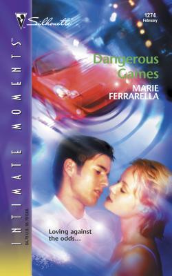 Dangerous Games - Ferrarella, Marie