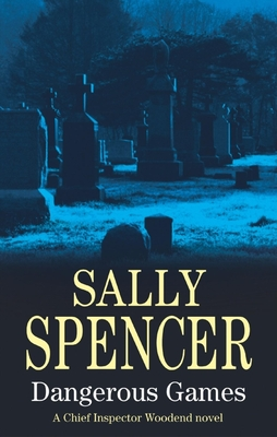 Dangerous Games - Spencer, Sally
