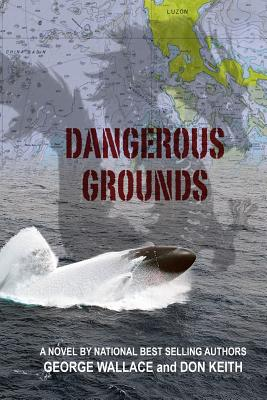 Dangerous Grounds - Wallace, George, and Keith, Don