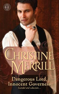 Dangerous Lord, Innocent Governess - Merrill, Christine