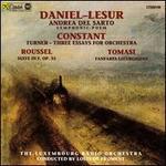 Daniel-Lesur: Andrea del Sarto; Constant: Essays for Orchestra...