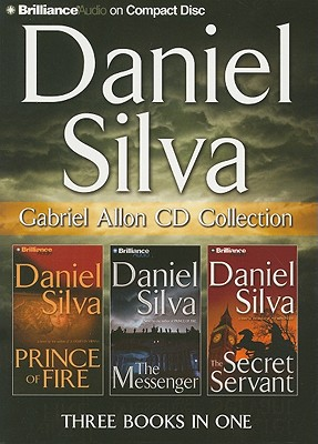 Daniel Silva Gabriel Allon CD Collection: Prince of Fire, the Messenger, the Secret Servant - Silva, Daniel, and Barry, Guerin (Narrator), and Lane, Christopher, Professor (Narrator)