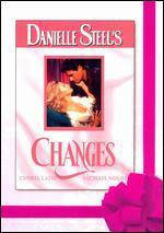 Danielle Steel's 'Changes' - Charles Jarrott
