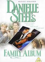 Danielle Steel's 'Family Album' - Jack Bender