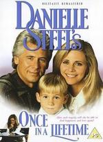 Danielle Steel's 'Once in a Lifetime' - Michael Miller
