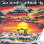 Danish Symphonies of the Late Romantic Period