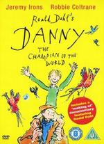 Danny, the Champion of the World - Gavin Millar