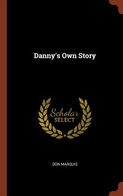 Danny's Own Story - Marquis, Don