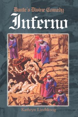 Dante: Inferno - Lindskoog, Kathryn Ann, and Alighieri, Dante