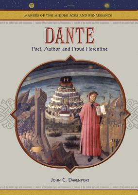 Dante: Poet, Author and Proud Florentine - Davenport, John C