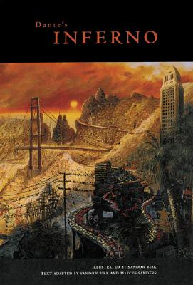 Dante's Inferno - Chronicle Books, and Birk, Sandow (Adapted by), and Sanders, Marcus (Text by)