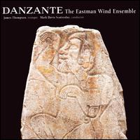Danzante - Eastman Wind Ensemble; James Thompson (trumpet); Mark Davis Scatterday (conductor)