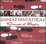 Danzas Fantásticas: Dances of Spain