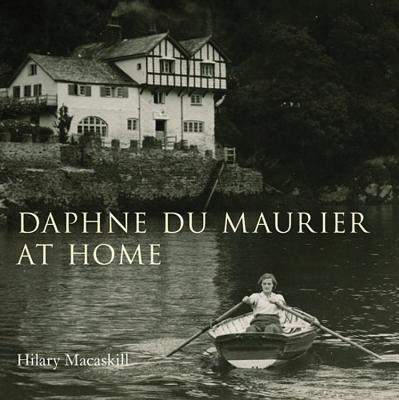 Daphne Du Maurier at Home -