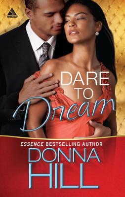 Dare to Dream - Hill, Donna