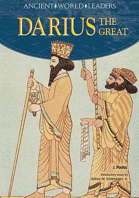 Darius the Great - Poolos, J