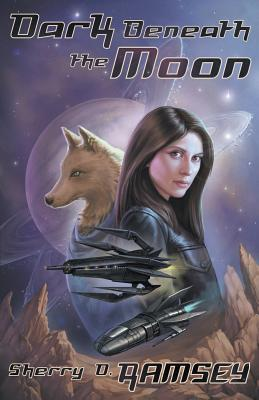 Dark Beneath the Moon - Ramsey, Sherry D