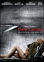 Dark Canvas - Bruce R. Schwartz
