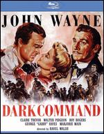 Dark Command [Blu-ray] - Raoul Walsh