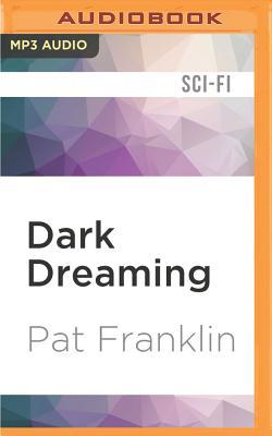 Dark Dreaming - Franklin, Pat
