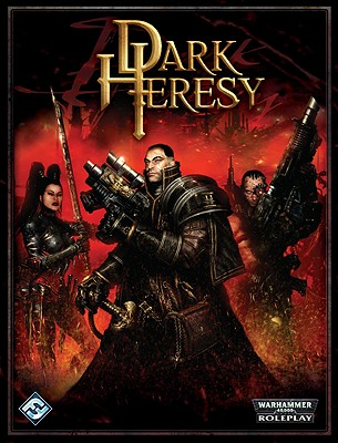 Dark Heresy: Roleplaying in the Grim Darkness of the 41st Millennium - Barnes, Owen, and Flack, Kate, and Mason, Mike