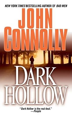Dark Hollow: A Charlie Parker Thriller - Connolly, John