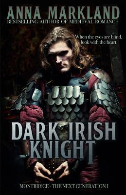 Dark Irish Knight: Medieval Romance - Markland, Anna