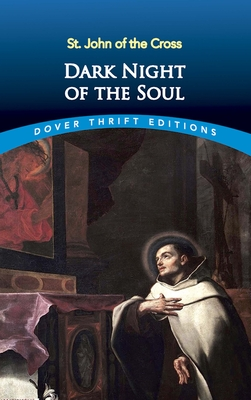 Dark Night of the Soul - John, St, and St John of the Cross, and Dover Thrift Editions
