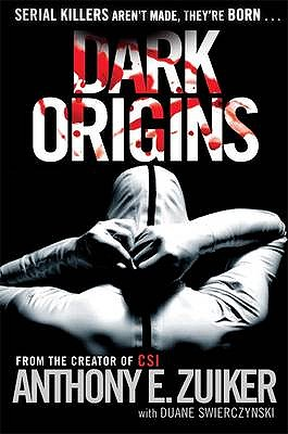 Dark Origins: Level 26: Book One - Zuiker, Anthony E.
