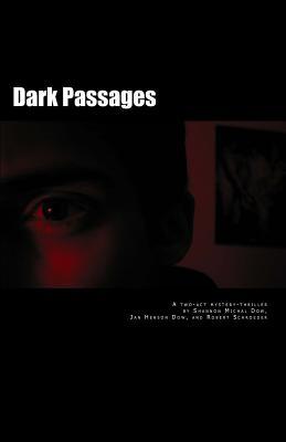 Dark Passages - Dow, Shannon Michal, and Dow, Jan Henson, and Schroeder, Robert