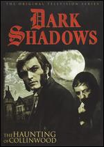 Dark Shadows: The Haunting of Collinwood -