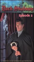 Dark Shadows the Revival Series, Episode 02 -