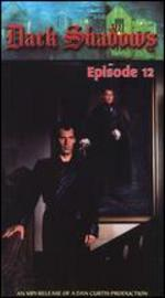Dark Shadows the Revival Series, Episode 12