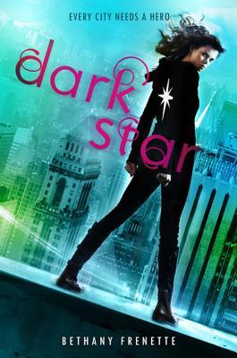Dark Star - Frenette, Bethany