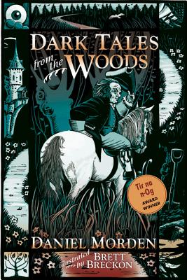 Dark Tales from the Woods - Morden, Daniel