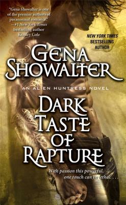 Dark Taste of Rapture - Showalter, Gena