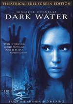 Dark Water [P&S]
