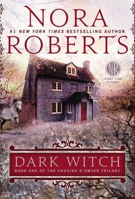 Dark Witch - Roberts, Nora