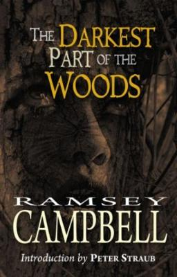 Darkest Part of the Woods - Campbell, Ramsey