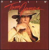 Darlin' - Tom Jones