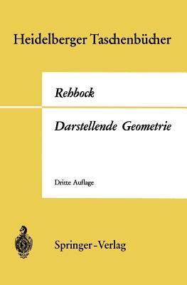 Darstellende Geometrie - Rehbock, Fritz