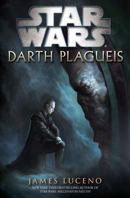 Darth Plagueis: Star Wars - Luceno, James