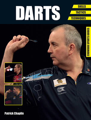 Darts: Skills - Tactics - Techniques - Chaplin, Patrick
