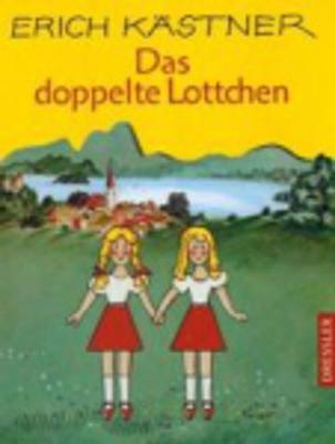 Das doppelte Lottchen - Kastner, Erich