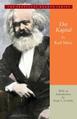 Das Kapital: A Critique of Political Economy - Marx, Karl, and Levitsky, Serge L (Introduction by), and Engels, Friedrich (Editor)