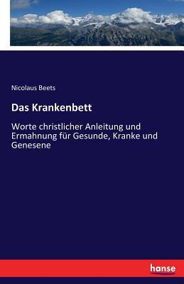 Das Krankenbett - Beets, Nicolaus