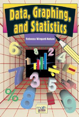 Data, Graphing, and Statistics - Wingard-Nelson, Rebecca