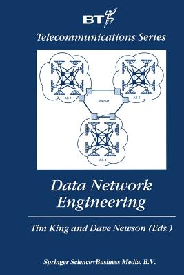 Data Network Engineering - King, Tim (Editor), and Newson, Dave (Editor)