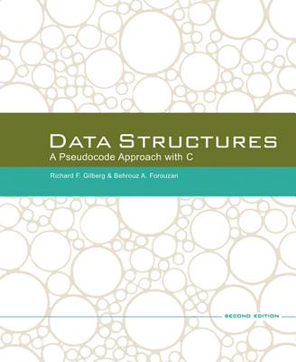 Data Structures: A Pseudocode Approach with C - Gilberg, Richard F