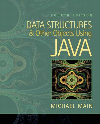 Data Structures and Other Objects Using Java - Main, Michael